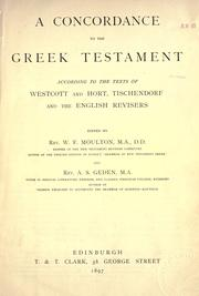 A concordance to the Greek Testament by W. F. Moulton