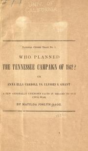 Who planned the Tennessee campaign of 1862? or, Anna Ella Carroll vs. Ulysses S. Grant PDF
