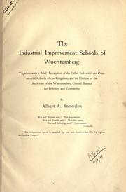 The industrial improvement schools of Wuerttemberg by Albert A. Snowden