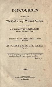 Cover of: Discourses relating to the evidences of revealed religion by Priestley, Joseph