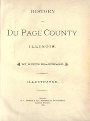 Cover of: History of Du Page County, Illinois by Blanchard, Rufus