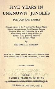 Five years in unknown jungles for god and empire by Reginald Arthur Lorrain