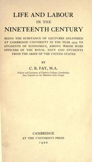 Life and labour in the nineteenth century by Fay, C. R.