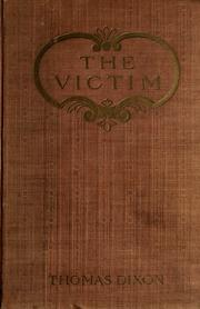 The victim by Dixon, Thomas
