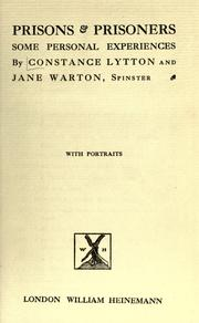 Prisons & prisoners by Lytton, Constance Lady