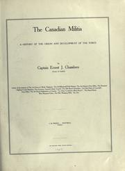 The Canadian militia by Ernest J. Chambers