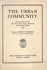 The urban community by Ernest Watson Burgess