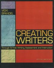 Creating writers by Vicki Spandel