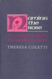 Naming the rose by Theresa Coletti