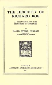 The heredity of Richard Roe by David Starr Jordan