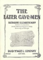 The later cave-men by Katharine Elizabeth Dopp