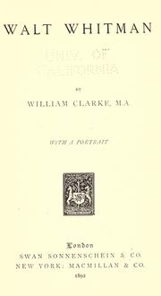 Cover of: Walt Whitman by Clarke, William