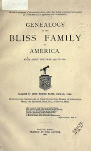 Genealogy of the Bliss family in America, from about  the year 1550 to 1880 by John Homer Bliss