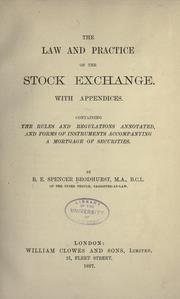 The law and practice of the Stock Exchange by B. E. Spencer Brodhurst
