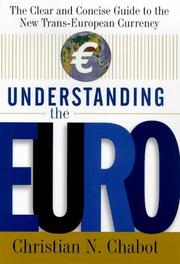 Understanding the Euro by Christian N. Chabot