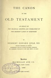 The canon of the Old Testament by Herbert Edward Ryle