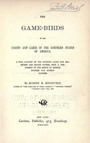 The game birds of the coasts and lakes of the northern states of America by Robert Barnwell Roosevelt