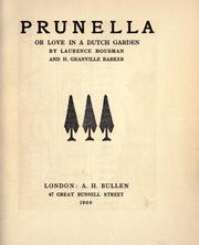 Prunella by Laurence Housman