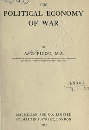 The political economy of war by A. C. Pigou