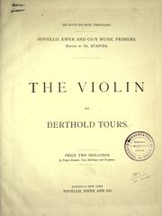 Cover of: The violin by Berthold Tours