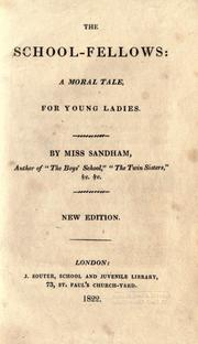 The school-fellows by Elizabeth Sandham