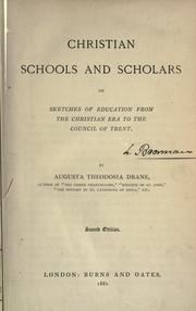 Christian schools and scholars by Augusta Theodosia Drane