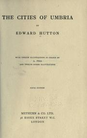 The cities of Umbria by Hutton, Edward