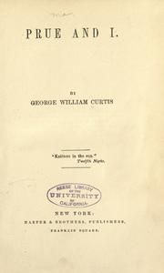 Cover of: Prue and I by by George William Curtis