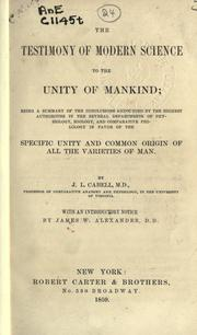 The testimony of modern science to the unity of mankind by J. L. Cabell