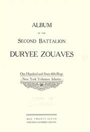 Album of the second battalion Duryee Zouaves, One hundred and sixty -fifth regt. New York volunteer infantry PDF