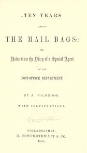 Cover of: Ten years among the mail bags by James Holbrook