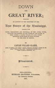 Down the great river by Willard W. Glazier