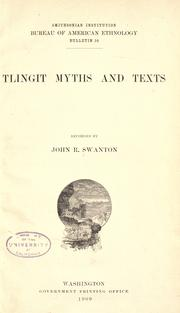... Tlingit myths and texts, recorded by John R. Swanton PDF