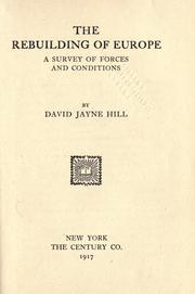 The rebuilding of Europe by Hill, David Jayne