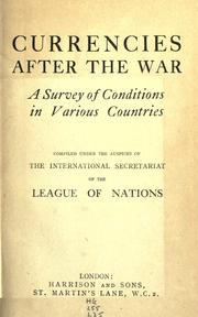 Currencies after the war by League of Nations. Secretariat.