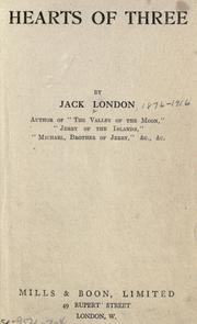 Cover of: Hearts of three by Jack London