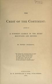 The crest of the continent by Ernest Ingersoll