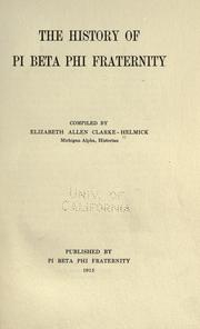 Cover of: The history of Pi beta phi fraternity by Helmick, Elizabeth Allen Clarke Mrs.