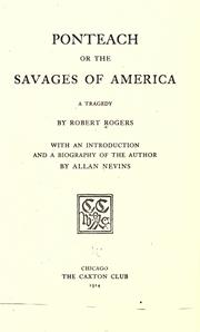 Ponteach, or, The savages of America by Robert Rogers