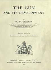The gun and its development by W. W. Greener