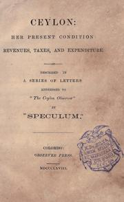 Ceylon, her present condition: revenues, taxes, and expenditure PDF