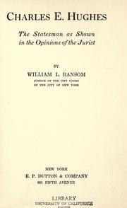 Cover of: Charles E. Hughes, the statesman by William L. Ransom