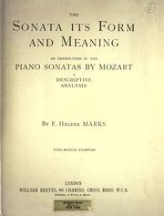The sonata, its form and meaning as exemplified in the piano sonatas by Mozart PDF
