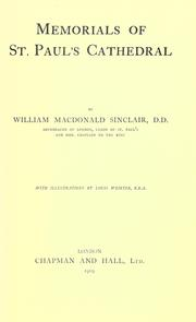 Memorials of St. Paul's cathedral by Sinclair, William Macdonald