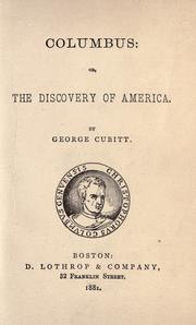 Columbus: or, The discovery of America by George Cubitt