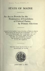 An act concerning corrupt practices and elections, caucuses and primaries, with amendments to date, January 1, 1914 PDF