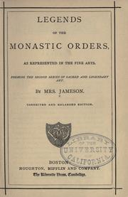 Legends of the monastic orders by Jameson Mrs.