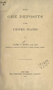 The ore deposits of the United States by Kemp, James Furman