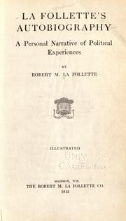 La Follette's autobiography by La Follette, Robert M.
