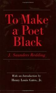 To make a poet Black by J. Saunders Redding